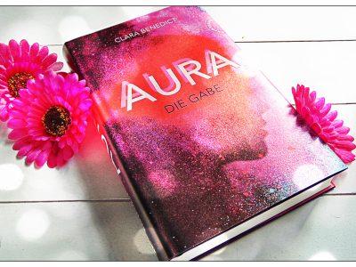 Aura 1: Die Gabe von Clara Benedict