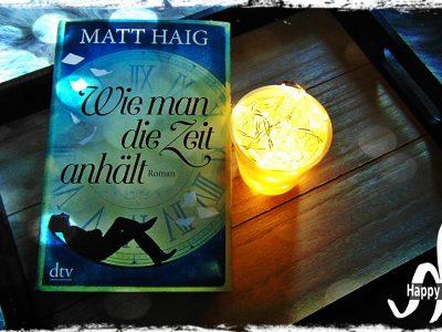 Wie man die Zeit anhält von Matt Haig