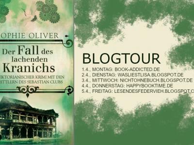 """Blogtour """"Der Fall des lachenden Kranichs"""" von Sophie Oliver"""